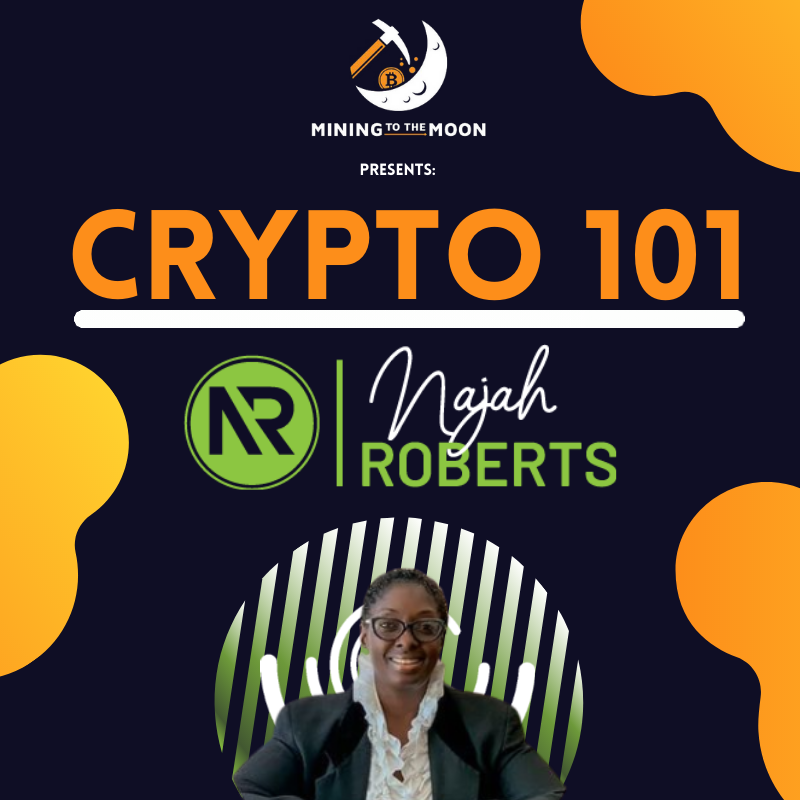 Upcoming Presentation featuring Najah Roberts of Crypto Blockchain Plug