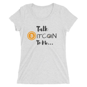 Open image in slideshow, Talk Bitcoin To Me Ladies' short sleeve t-shirt