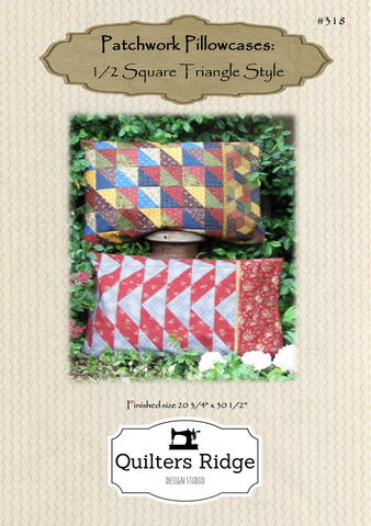 Patchwork Pillowcases: 1/2 Square Triangle Style