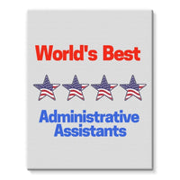 Administrative Assistants Stretched Eco-Canvas 11X14 Wall Decor
