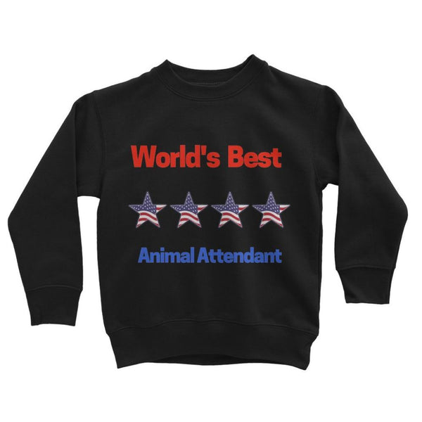 Best Animal Attendant Kids Sweatshirt 3-4 Years / Jet Black Apparel