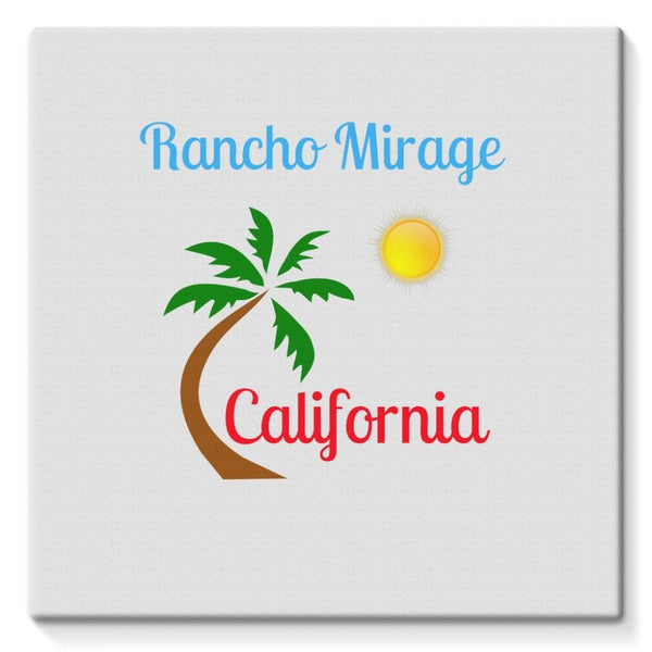 Rancho Mirage California Stretched Eco-Canvas 10X10 Wall Decor