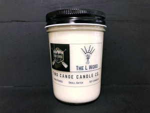 The L word 8 oz Jar Candle