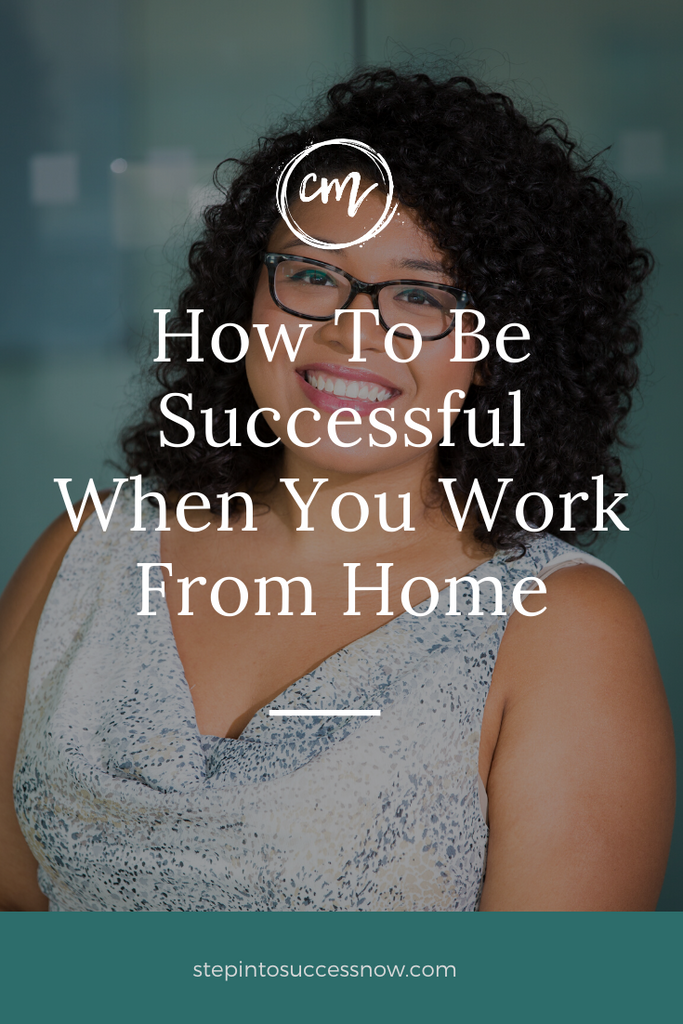 New To Working At Home?  8 Tips To Help You Stay Productive.