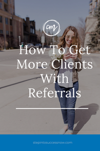 Unlock The Power Of Referrals To Build Your Business