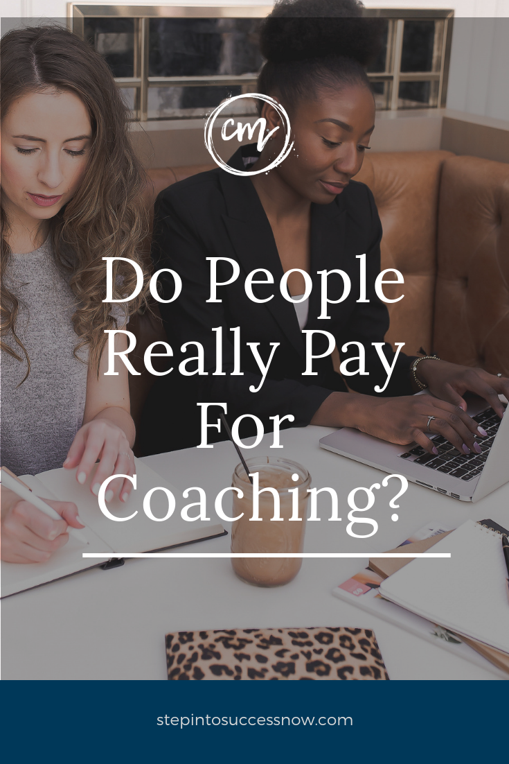 Do People Really Pay For Coaching?