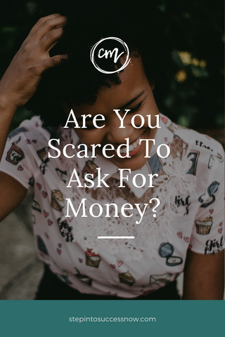 Are you a coach who is scared to ask for money. Here are some tips.