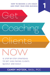 how to get coaching clients become a successful life coach