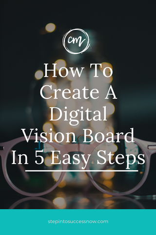 5 steps to create a vision board digitally. Vision boards work as a visualization tool to help you reach your life goals.