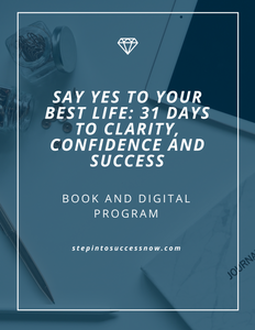 Say YES to Your Best Life Digital Program