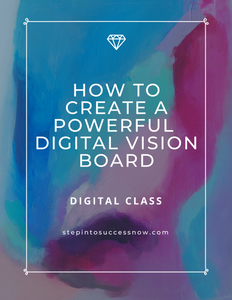 How To Create A Powerful Digital Vision Board - Online Workshop