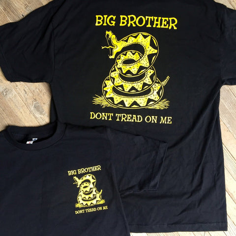 Big Brother Don't Tread On Me Tee- CLEARANCE!
