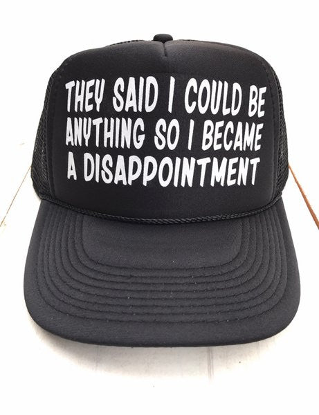 Disappointment Hat