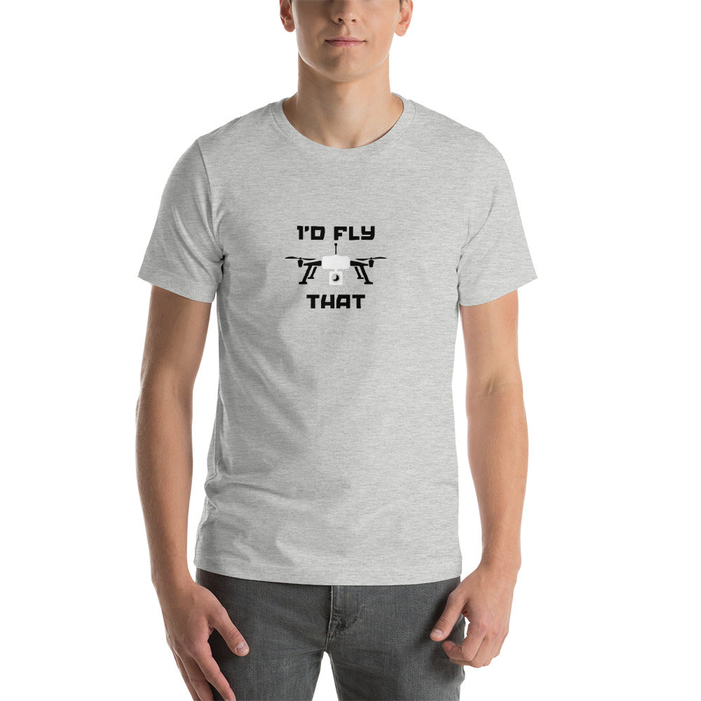 I'd Fly That Tee - Drone Wear