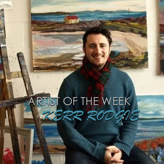 ARTIST OF THE WEEK: KERR RODGIE