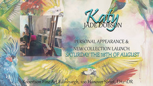 PAST EVENT: 18th of August 2018 - Katy Jade Dobson Artist Appearance