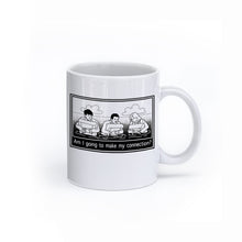 """Am I Going To Make My Connection?"" Cartoon Mug"