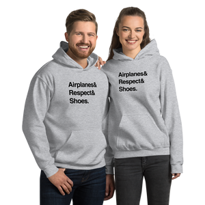 """Airplanes & Respect & Shoes"" Helvetica Hoodie - UNISEX - 8 COLORS"