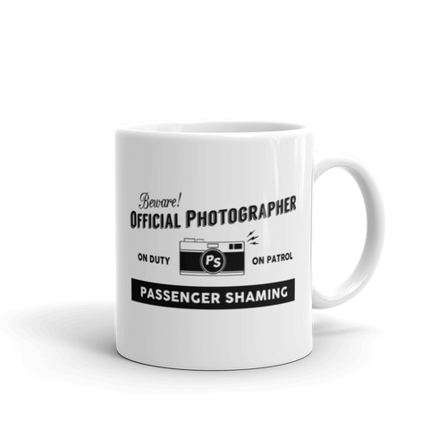 Official Passenger Shaming Photographer Mug - 11oz
