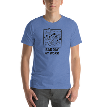 """Bad Day At Work"" Tee - UNISEX - 8 COLORS"