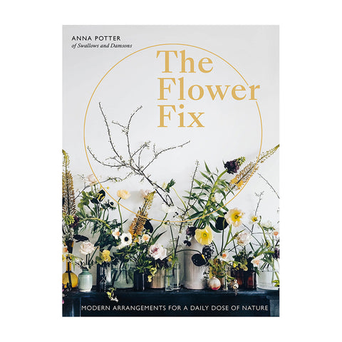 The Flower Fix ~ Anna Potter
