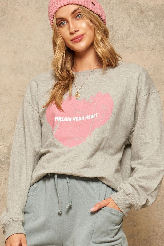 FOLLOW YOUR HEART French Terry Knit Sweatshirt