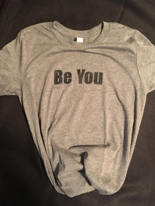 """Be You"" Tee // Youth Size"