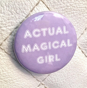 Actual Magical Girl (Purple) Pin-back Button - Morgan Cerese Art
