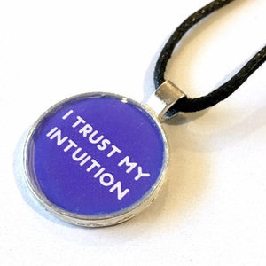 I Trust My Intuition 25 mm/1 inch Third Eye Chakra Ajna Affirmation Art Pendant - Morgan Cerese Art