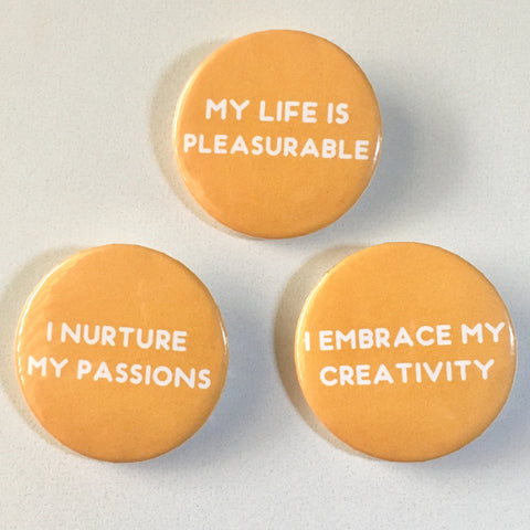 Sacral Chakra Affirmation Pin-back Button - Morgan Cerese Art