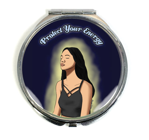 Protect Your Energy Compact Mirror - Spiritual Good Vibes Meditation Art - Morgan Cerese Art
