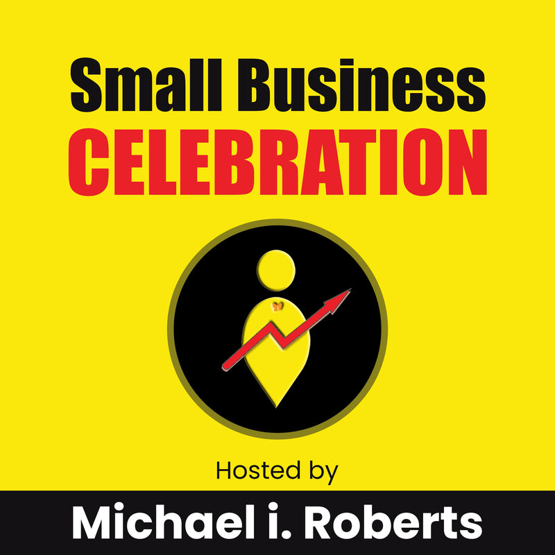 Small Business Celebration Podcast