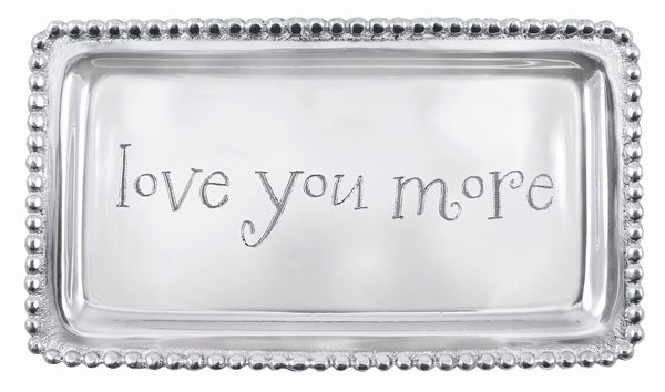 """Love You More"" Beaded Tray - House of Moseley"