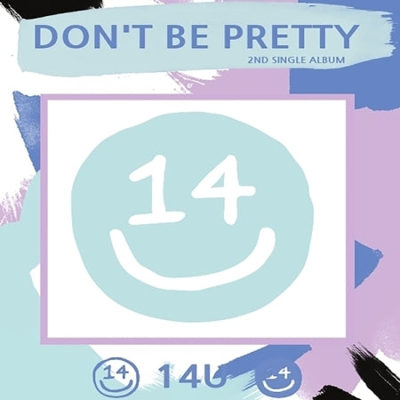 14U - Don't Be Pretty (2nd Single Album)