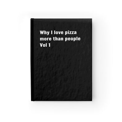 Why I Love Pizza More Than People  Journal
