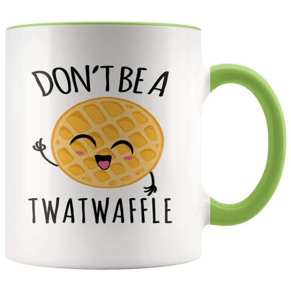 Don't Be A Twatwaffle Mug - UntamedEgo LLC.