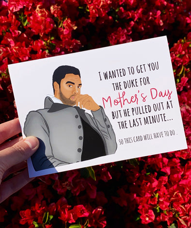 Bridgerton Duke of Hastings Mother's Day Greeting Card - UntamedEgo LLC.