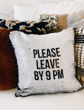 Please Leave By 9 PM Reveal Pillow Cover - UntamedEgo LLC.