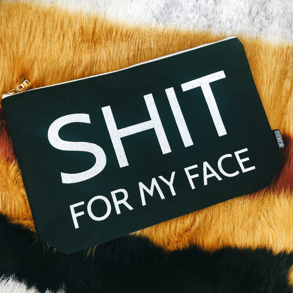 Shit For My Face Cosmetics Bag