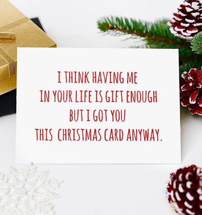 I'm Gift Enough Christmas Card - UntamedEgo LLC.
