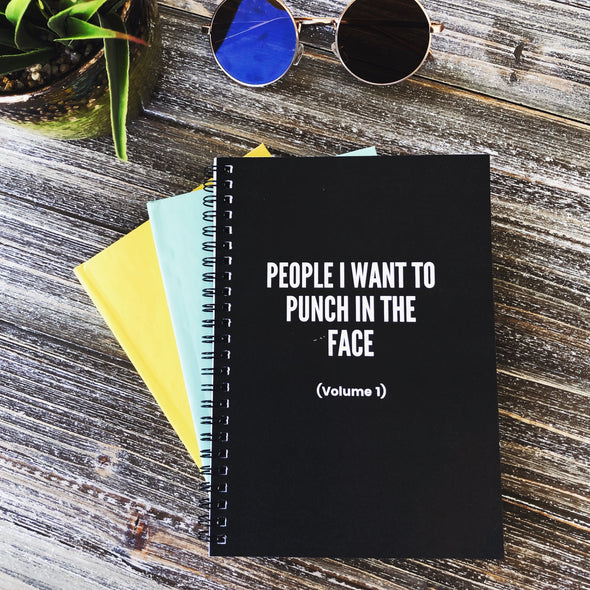 People I Want To Punch In The Face Spiral Notebook -