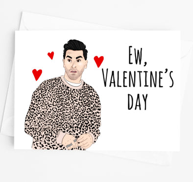 Ew, Valentine's Day David Rose Card - UntamedEgo LLC.