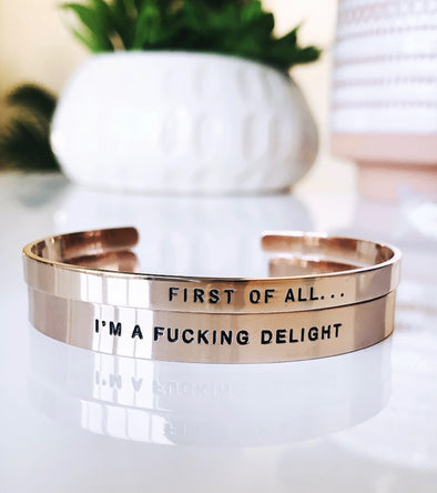 First Of All, I'm A Fucking Delight Bracelet Cuff Set