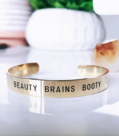 Beauty Brains Booty Bracelet Cuff - UntamedEgo LLC.