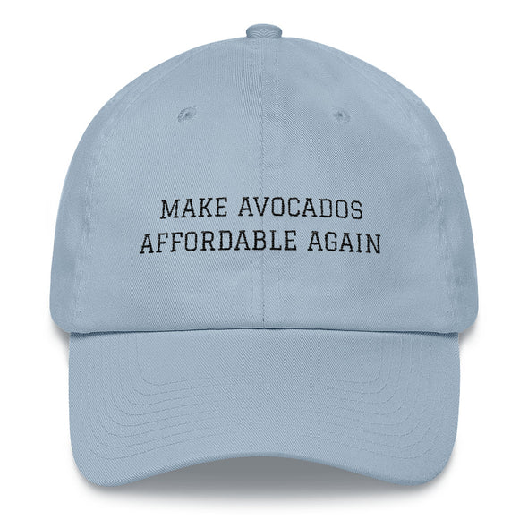Make Avocados Affordable Again Dad hat