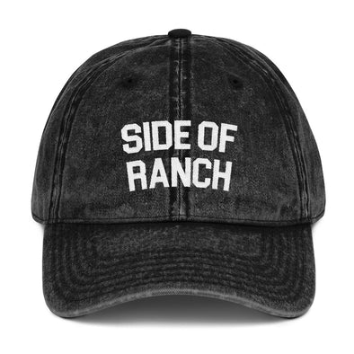 Side Of Ranch Vintage Hat - UntamedEgo LLC.