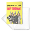 Oh Schitt Birthday Card - UntamedEgo LLC.