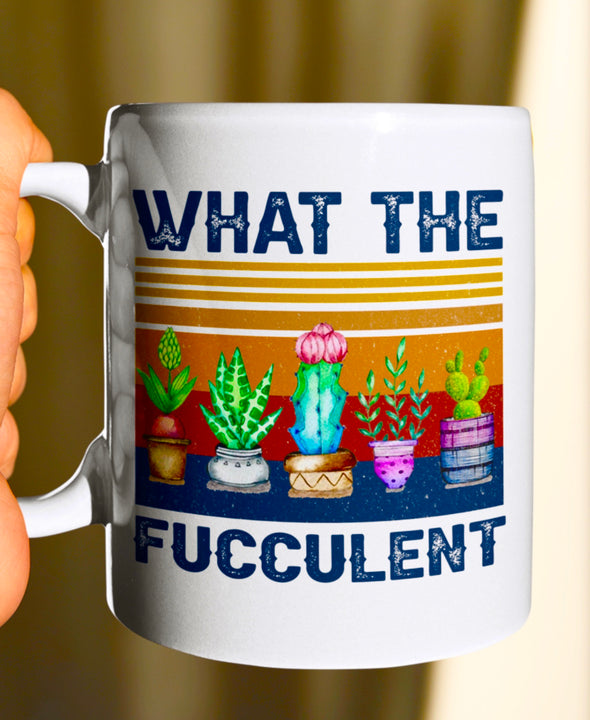 What The Fucculent Mug - UntamedEgo LLC.