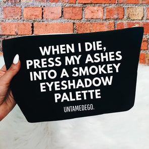 When I Die Cosmetics Bag