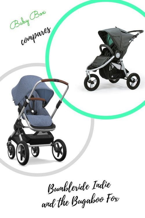 How does the Bugaboo Fox compare with the Bumbleride Indie